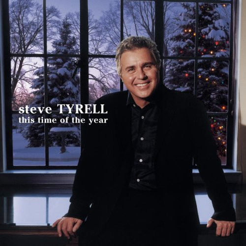 Steve Tyrell - This Time of the Year